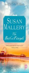 The Best of Friends by Susan Mallery Paperback Book