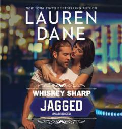 Jagged: Library Edition (Whiskey Sharp) by Lauren Dane CD Audiobook Unabridged
